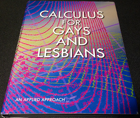 Calculus for Gays & Lesbians